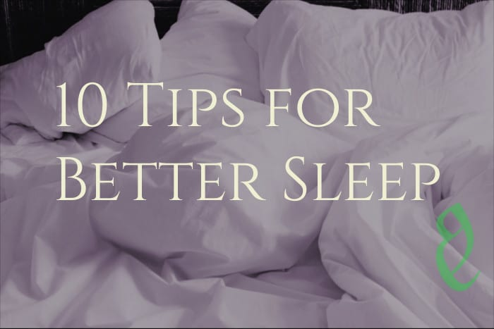 10 Tips How to Sleep Better