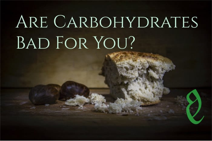 are carbohydrates bad for you 8