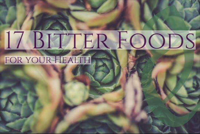 17 bitter foods
