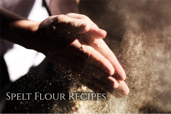 Spelt Flour Recipes: Enjoy the Benefits of Spelt