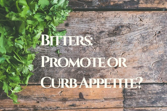 Bitter Herbs for Appetite Control and Digestion