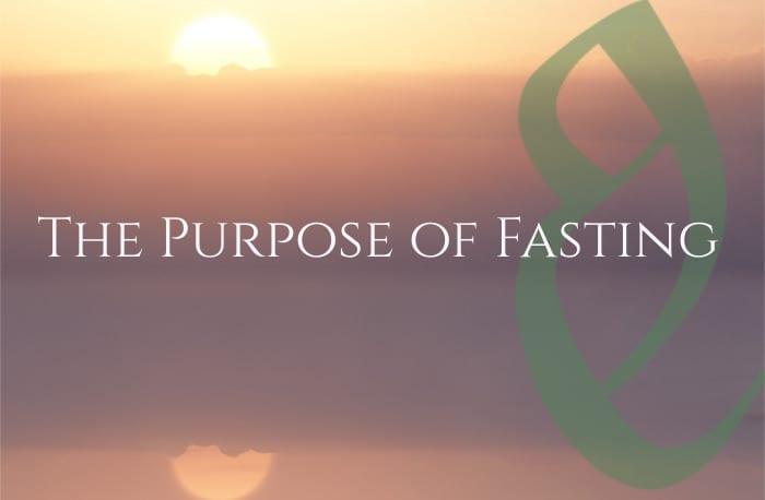Purpose of Fasting